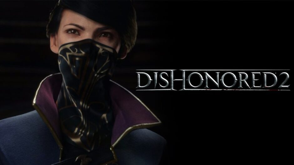Dishonored 2 e Prey -Trailer della GamesCom