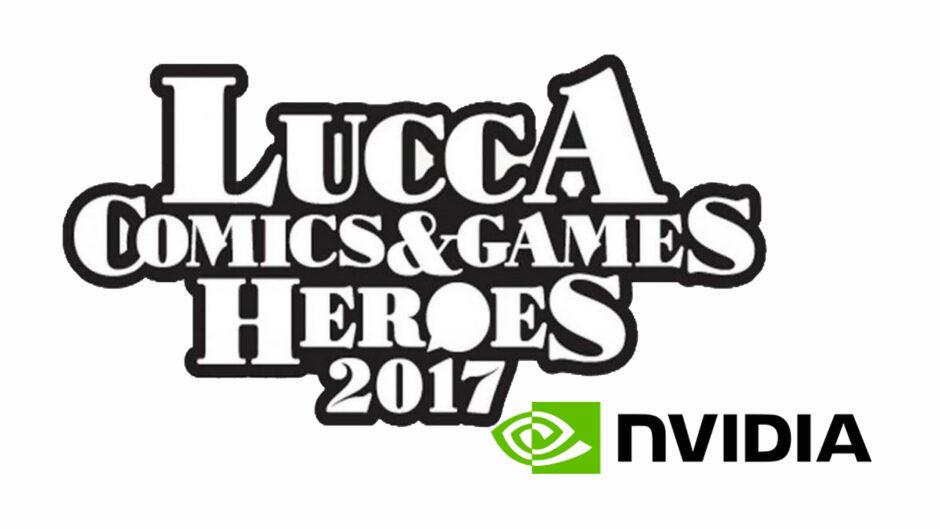NVIDIA a Lucca Comics & Games 2017