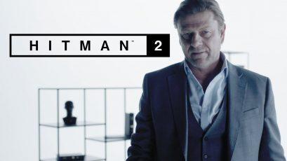 Hitman 2 il primer trailer di bersaglio elusivo con sean bean
